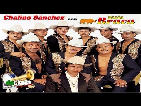 Banda Brava Con Chalino Sanchez / 10 Exitos Perrones