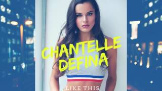 Chantelle Defina- Like This