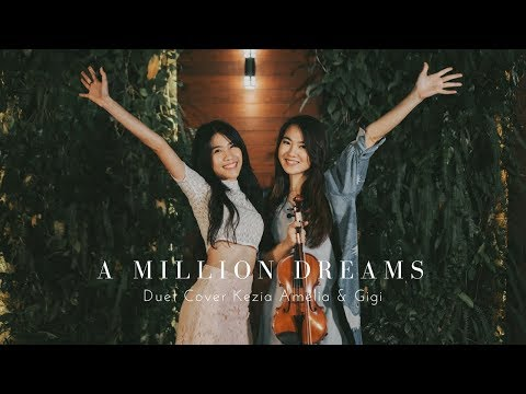 A Million Dreams (OST The Greatest Showman) Cover by Kezia Amelia & Brigitta Cynthia