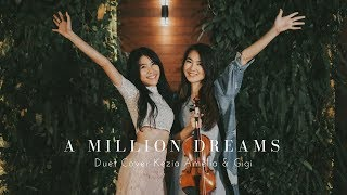 A Million Dreams (OST The Greatest Showman) Cover by Kezia Amelia & Brigitta Cynthia