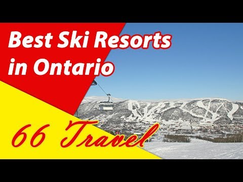 List 5 Best Ski Resorts In Ontario | Skiing In Canada | 66Travel