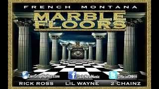French Montana   Marble Floors Feat  Rick Ross, Lil Wayne & 2 Chainz