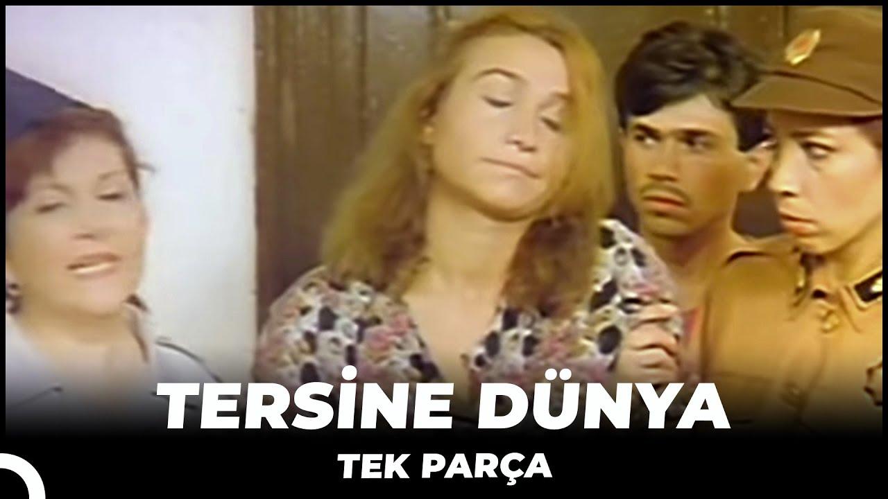 Tersine Dünya - Eski Türk Filmi Tek Parça(Restorasyonlu)