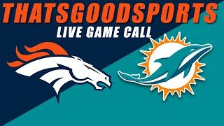 Broncos vs Dolphins Live Stream