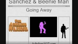 Sanchez & Beenie Man - Going Away
