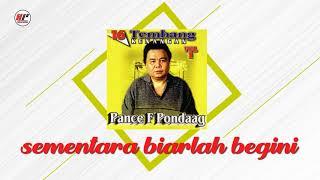 Download Lagu Pance F Pondaag - Sementara Biarlah Begini (Official Audio) mp3