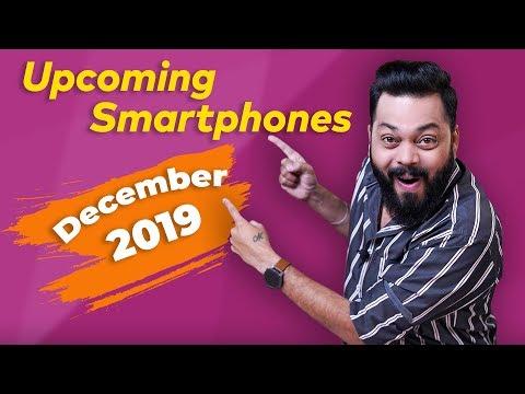Top 10+ Best Upcoming Mobile Phones in December 2019 ⚡⚡⚡⚡