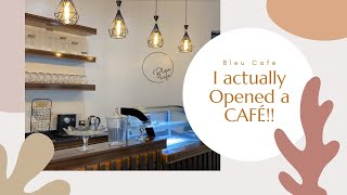 2020 dream came to life. I OPENED A CAFE!! @BLEUCAFE_ and daily life.