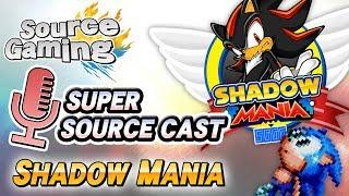 SSC12: Shadow Mania