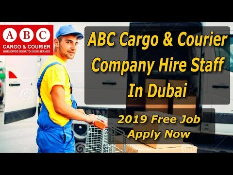 ABC Cargo & Courier Company Hire Staff In Dubai 2019 | No Agent Direct Job From Company 2019