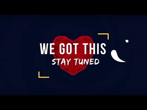 stay tuned - we got this - official lyric video - youtube