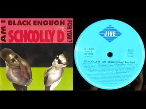 SCHOOLLY D - Am I Black Enough For You? (LP) / Side A - 1989