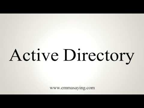 How to Pronounce Active Directory