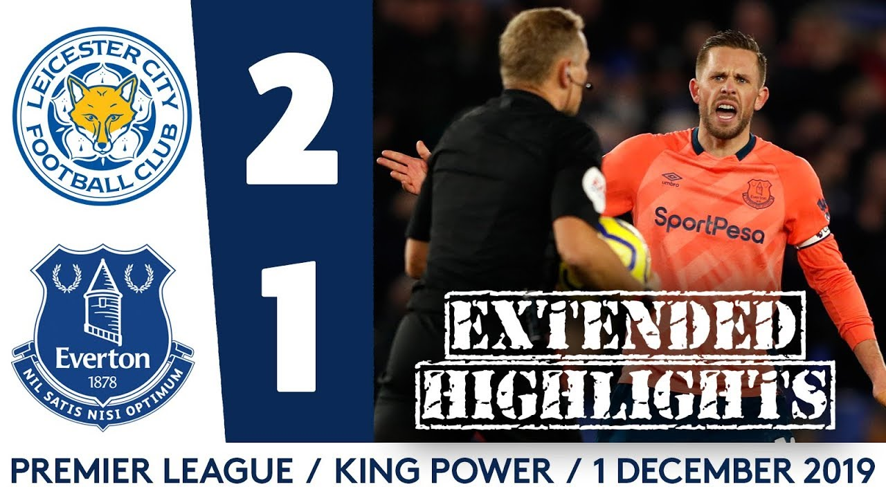 Extended Highlights Leicester City 2 1 Everton Youtube