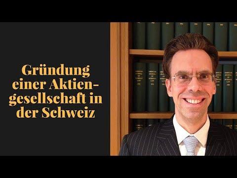 Gründung einer Aktiengesellschaft in der Schweiz