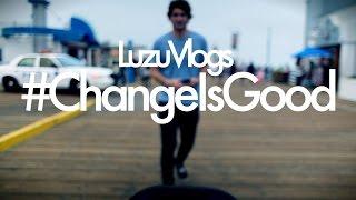 ME ENFRENTO AL EXTERIOR! #ChangeIsGood - LuzuVlogs
