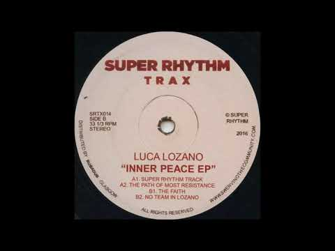 Luca Lozano - Super Rhythm Track [SRTX014]