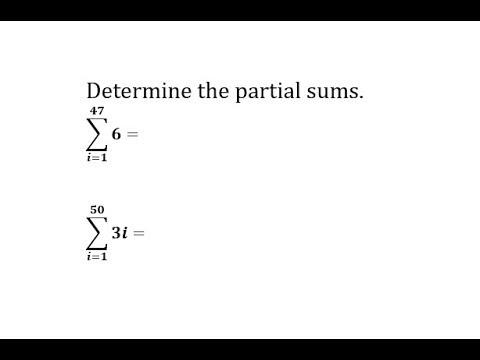 Find a Partial Sum Using Summation Formula (Constant, i)