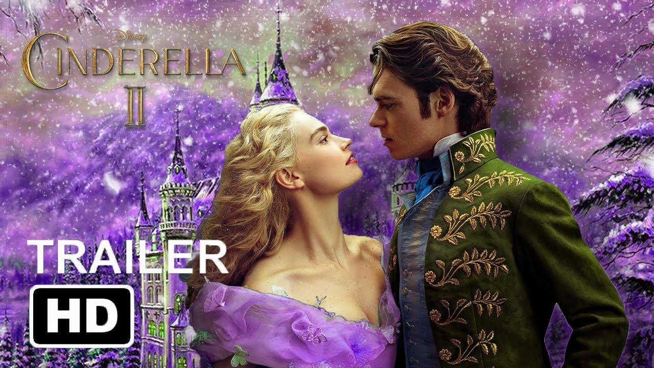 """Download Disney's CINDERELLA 2 Trailer (2021)   Cinderella 2 """"Dreams Come True"""" Concept   Teaser Trailer"""