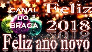 Baixar Feliz Natal e Ano Novo 2018 - CANAL DO BRAGA
