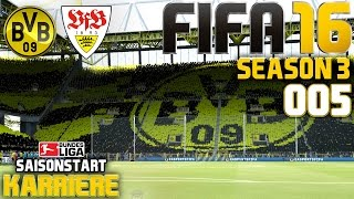 fifa 16 karriere season 3 005 saisonstart dortmund vs vfb stuttgart let s play fifa 16