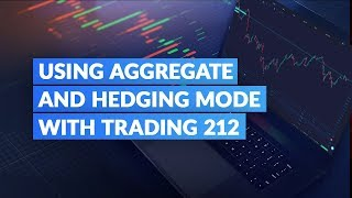 How To Use Aggregate and Hedging Mode with Trading 212