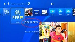 YA TENGO LA BETA DE FIFA 19 !!!