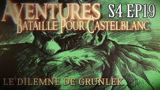 aventures bataille pour castelblanc episode 19 le dilemme de grunlek