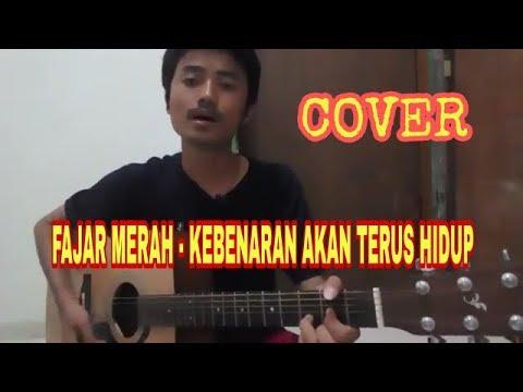 Cover : FAJAR MERAH - KEBENARAN AKAN TERUS HIDUP by gilang nanoo