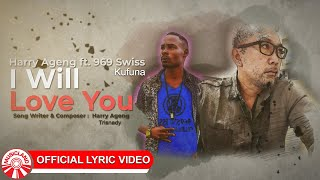 Harry Ageng Feat. 969 Swiss - I Will Love You [Official Music Video HD]