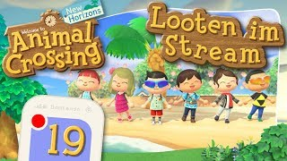 JETZT LIVE! Looten mit der Community! 🏝️ ANIMAL CROSSING: NEW HORIZONS #19