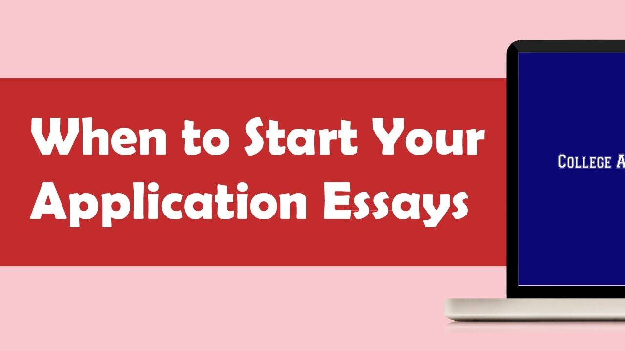 how to start a college essay for application