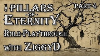 Pillars of Eternity Role-playthrough w/ ZiggyD: Ep.4 - Perfect Timing (Cipher Let