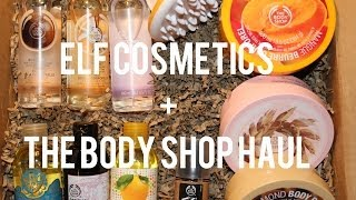 ELF Cosmetics + The Body Shop Haul
