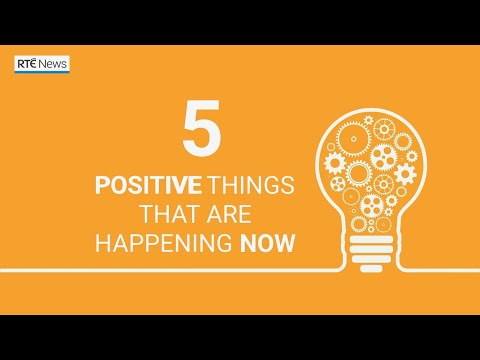 Five positive things