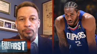 Clippers cannot win a championship without Kawhi — Chris Broussard | NBA | FIRST THINGS FIRST