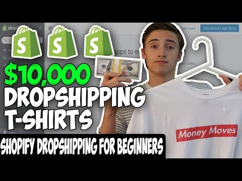How To Make $10,000 FAST Dropshipping T-Shirts On Shopify For Beginners