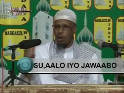 SU'AALO IYO JAWAABO CUSUB FULL AH SH MAXAMUUD MAXAMED SHIBLI 2013