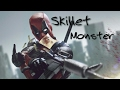 Deadpool | Skillet - Monster - Hd video