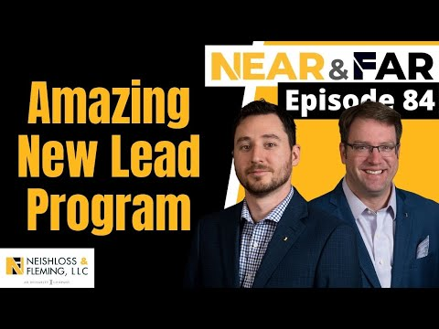 HUGE New Lead Program Announcement | Near & Far | Episode 84