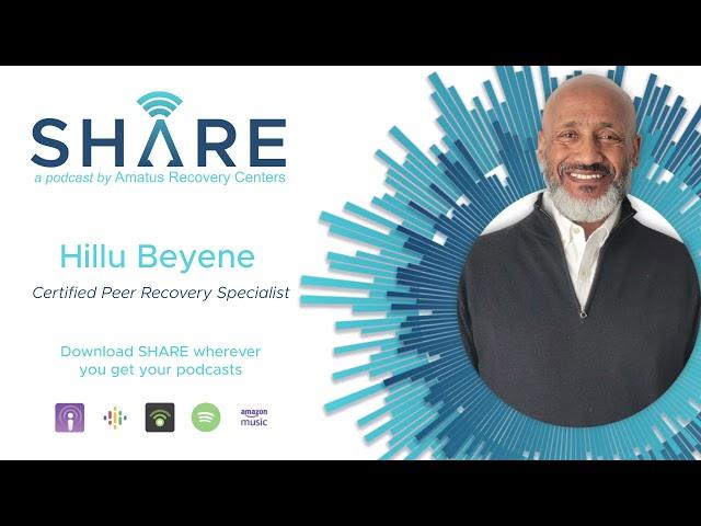 EPISODE 1 - Peer Recovery and Giving Back with Hillu Beyene