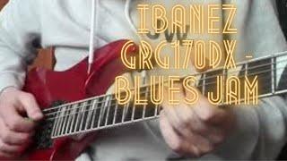 Ibanez grg170dx - Blues jam