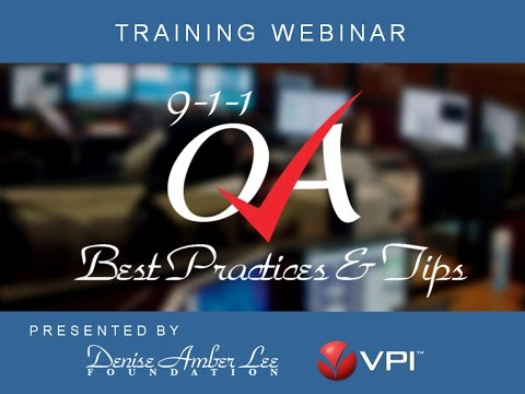 9-1-1 Quality Assurance and Improvement (QA/QI) Best Practices by VPI and DALF