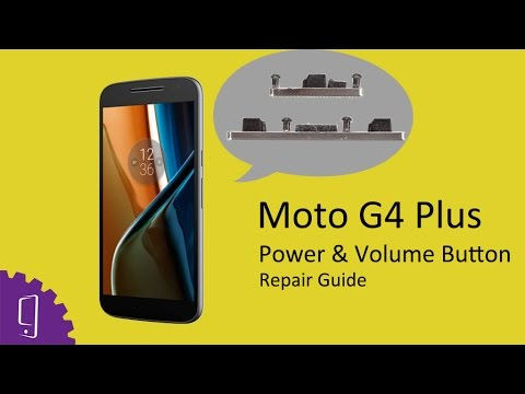 Moto G4 Plus Power & Volume buttons Repair Guide