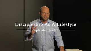 Discipleship As A Lifestyle