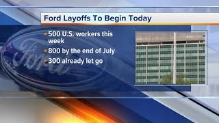 Ford employees learn their fate as company layoffs begin today