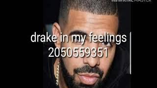 drake in my feelings roblox music code