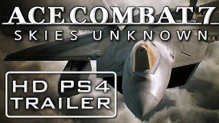 Best Game Trailers: Ace Combat 7 - Skies Unknown - Erusea Strikes Back   Gamescom 2017 Trailer   PS4