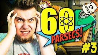 NAJGORSZY KAPITAN W HISTORII (60 Parsecs #3)