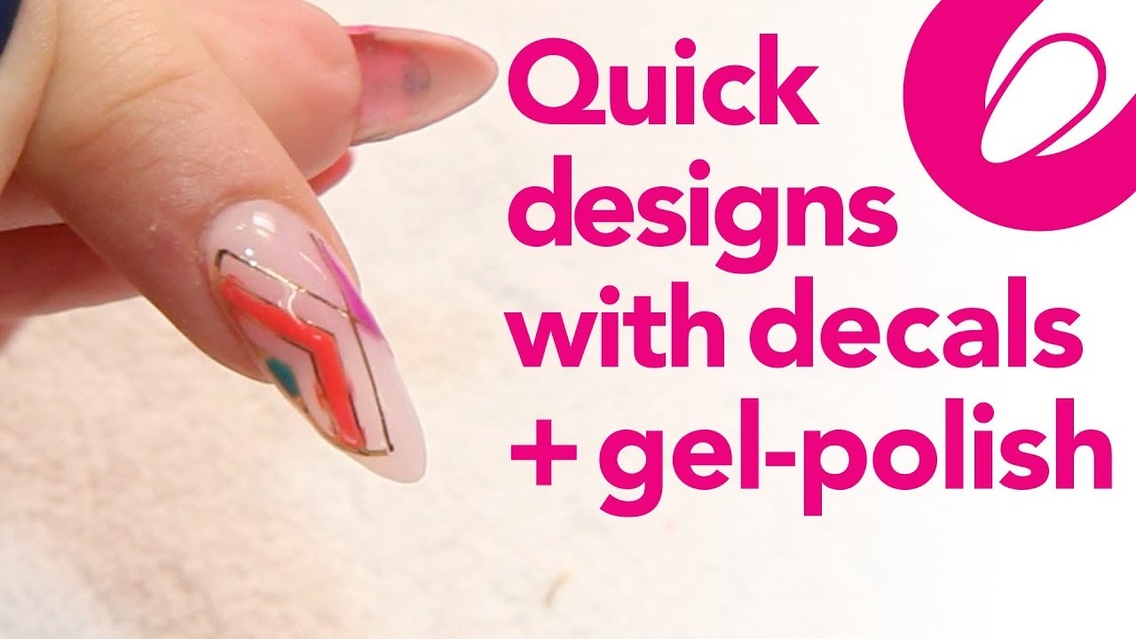 Quick Nail Tips Faster Designs With Decals And Gel Polish Youtube